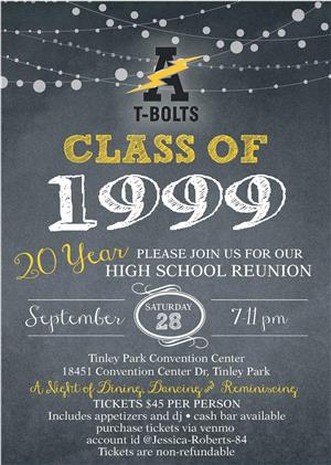 1999 reunion Sept 28 from 7-11 pm at Tinley Park Convention Ctr $45 Venmo Jessica-Roberts-84