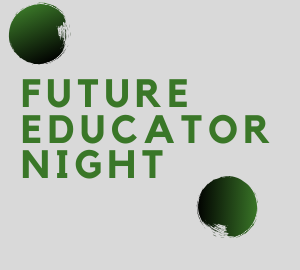 Future Educator Night