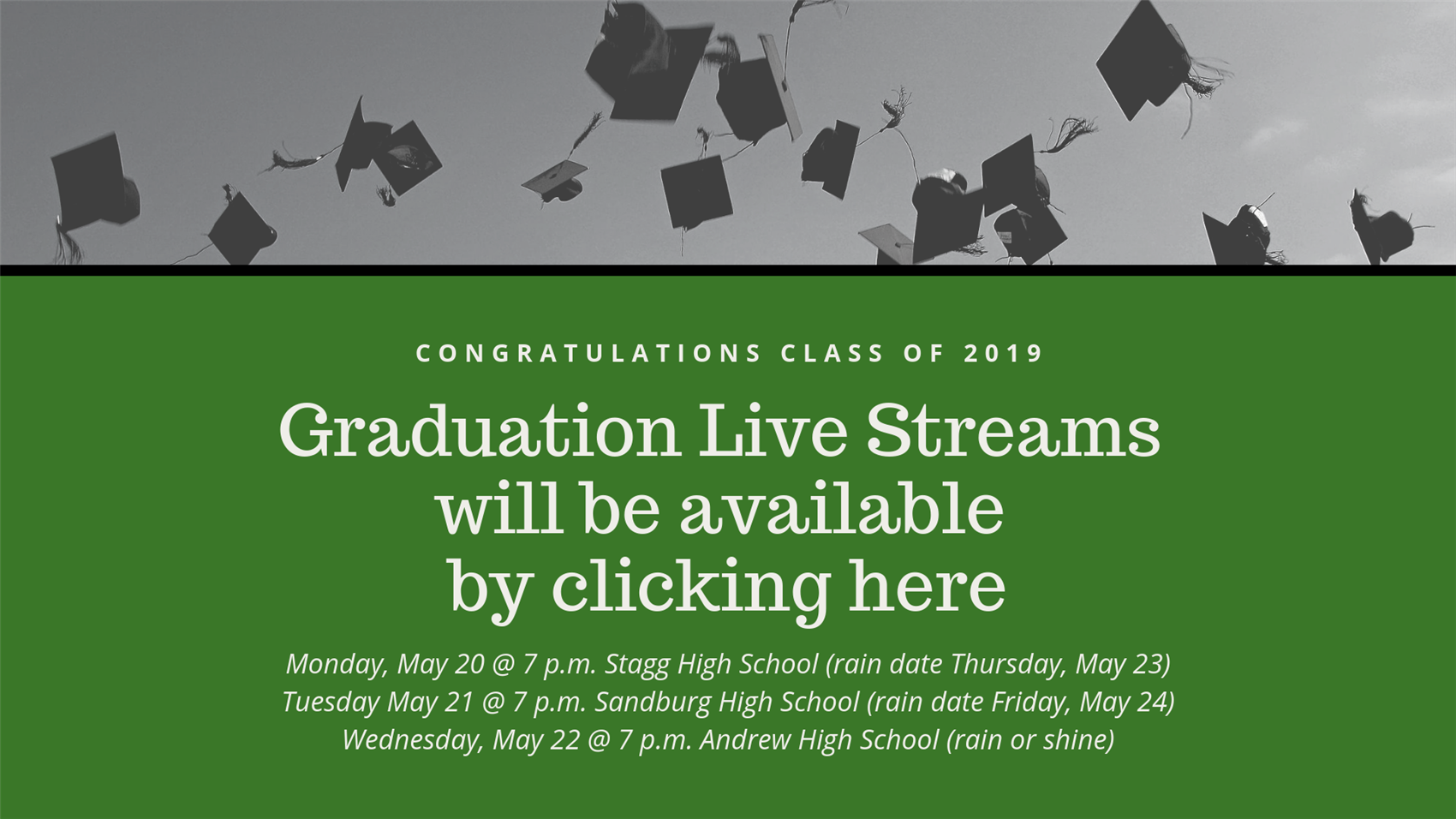 Links are here to watch the Class of 2019 graduation videos